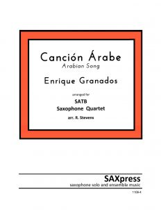 SATB Sax Quartet | Cancion Arabe by Granados