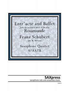 Entr Acte and Ballet Music from Rosamunde for S/AATB Saxophone Quartet
