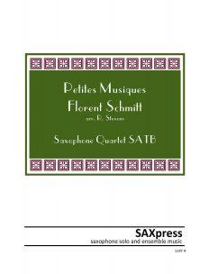 Petites Musiques - Florent Schmitt - Saxophone Quartet