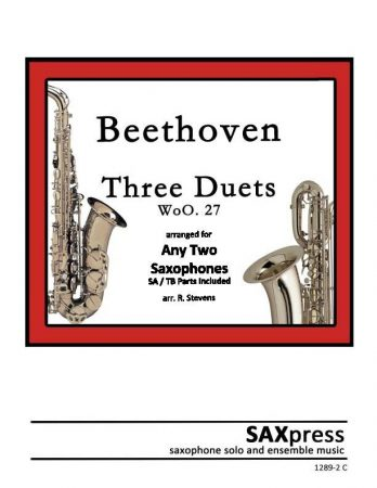 Three Duets, WoO27, by Beethoven arranged for Saxophone Duet