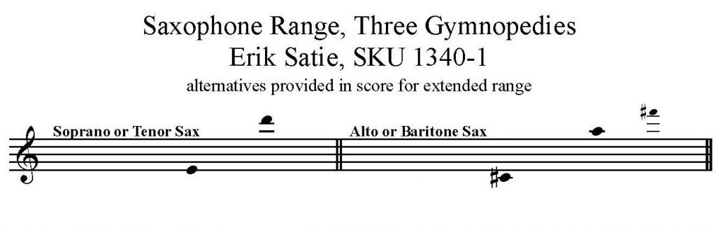 Saxophone Range for Trois Gymnopedies by Erik Satie arranged for any saxophone solo with piano